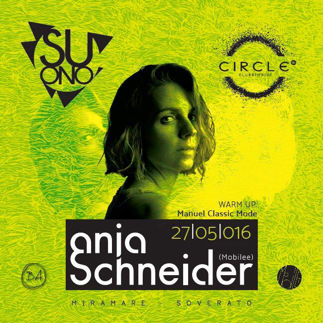 SUONO OPENING PARTY w/ ANJA SCHNEIDER @Circle, Soverato