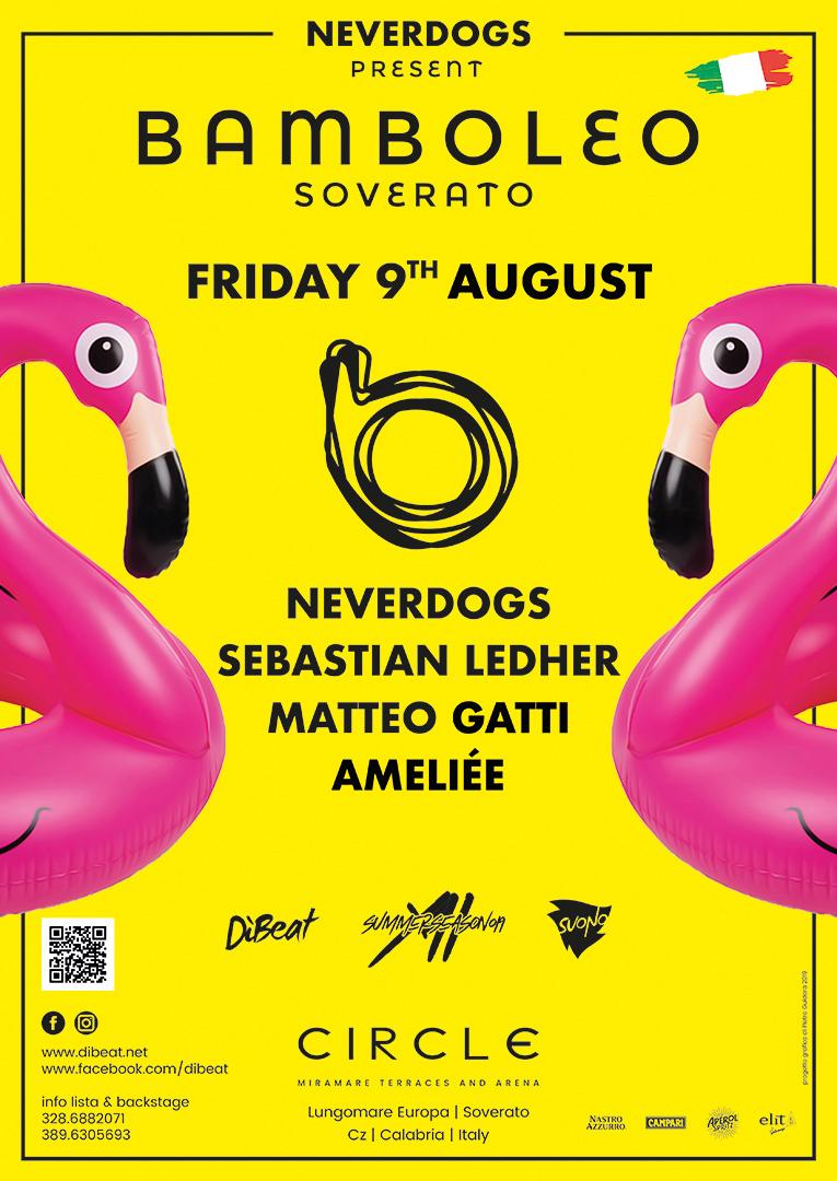 09.08__Neverdogs pres. Bamboleo Show Case